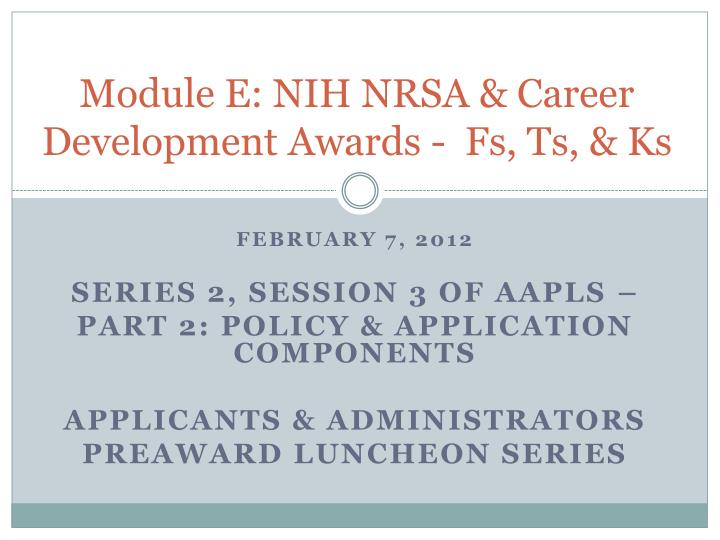 module e nih nrsa career development awards fs ts ks n.