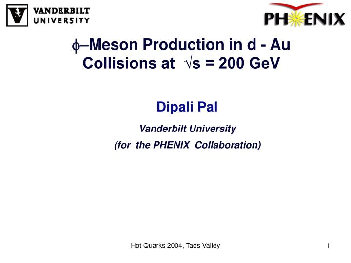 f meson production in d au collisions at s 200 gev n.