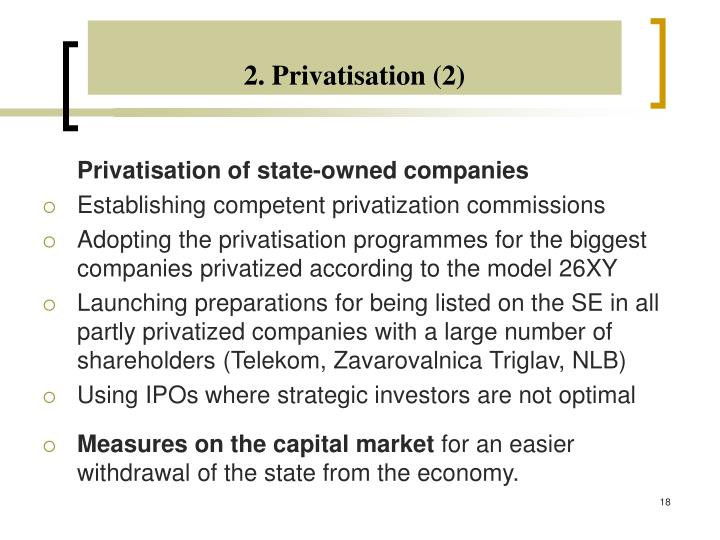 2. Privatisation (2)