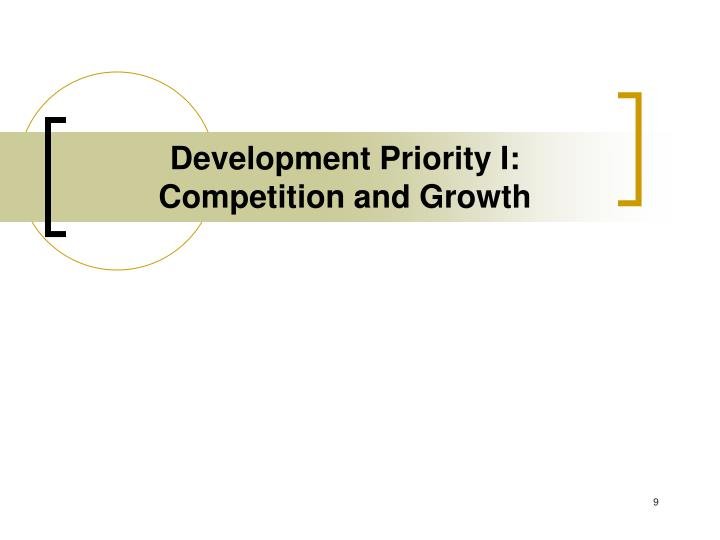 Development Priority I: