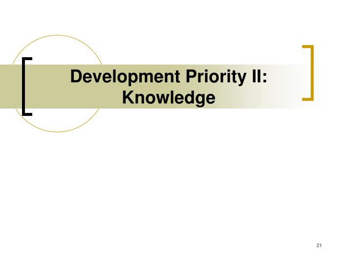 Development Priority II: