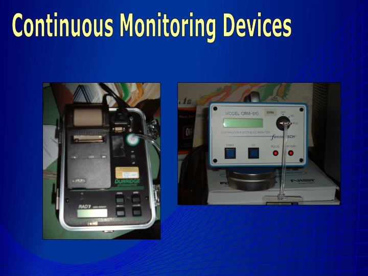Continuous Monitoring Devices