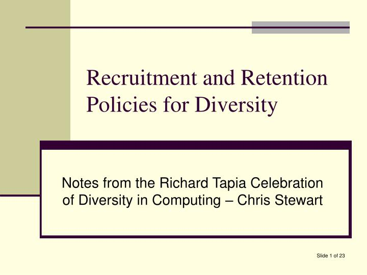 recruitment and retention policies for diversity