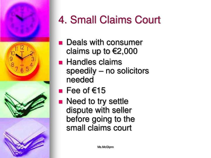 4. Small Claims Court