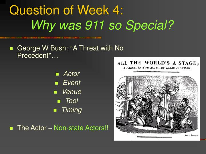 Question of week 4 why was 911 so special