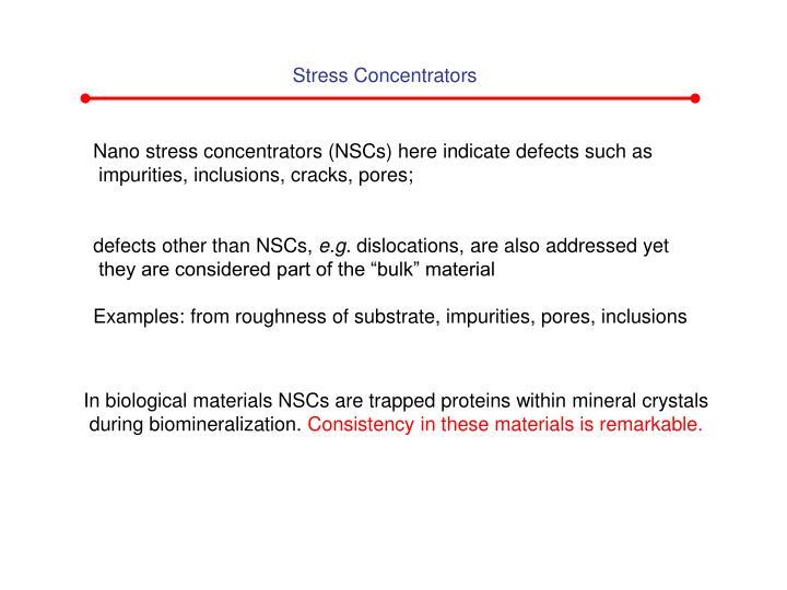 Stress Concentrators