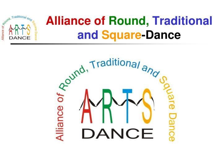 alliance of round traditional and square dance n.