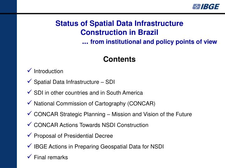 Status of Spatial Data Infrastructure