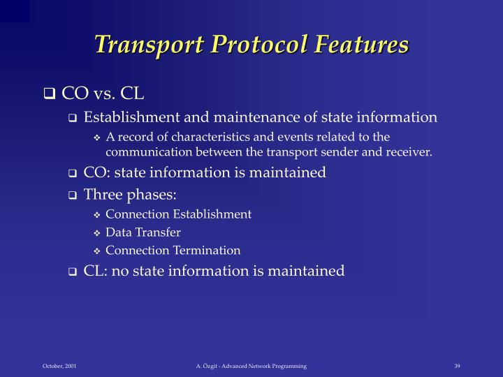 Transport Protocol Features