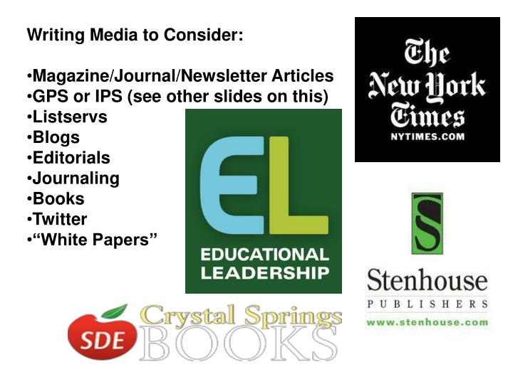 Writing Media to Consider: