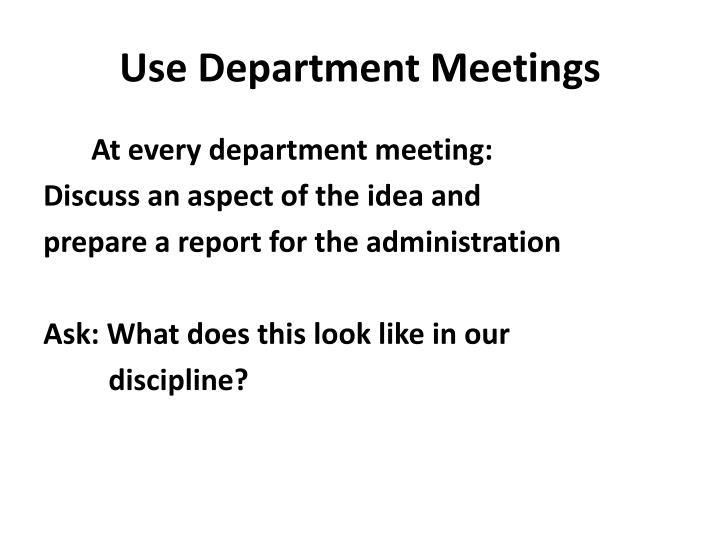 Use Department Meetings