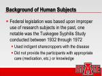 background of human subjects