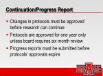 continuation progress report