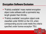 encryption software exclusion