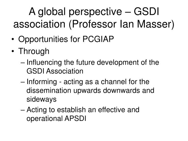 A global perspective gsdi association professor ian masser
