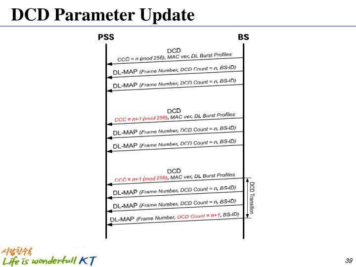 DCD Parameter Update