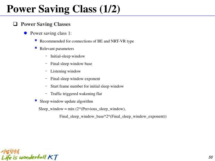 Power Saving Class (1/2)