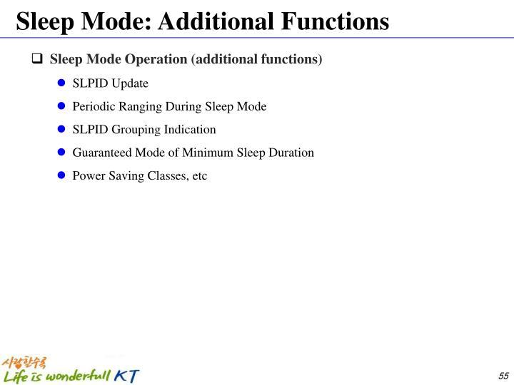 Sleep Mode: Additional Functions