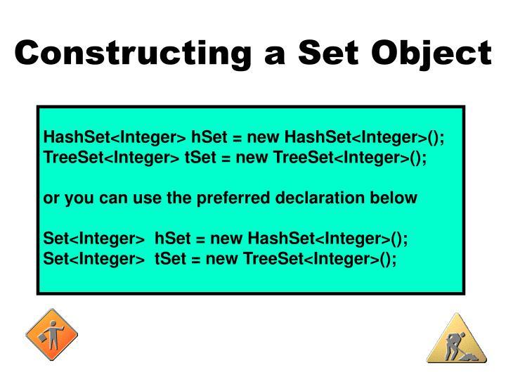 Constructing a Set Object