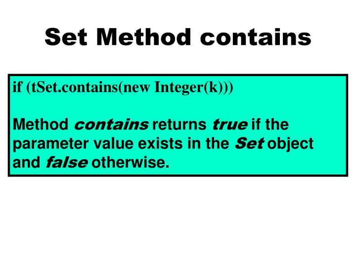 Set Method contains