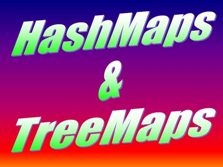 HashMaps
