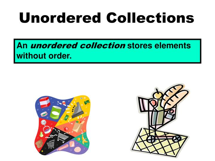 Unordered Collections