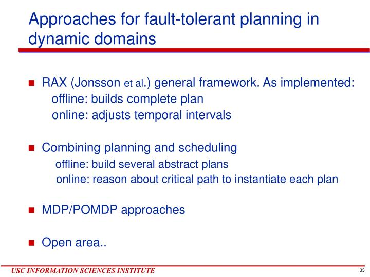 Approaches for fault-tolerant planning in dynamic domains