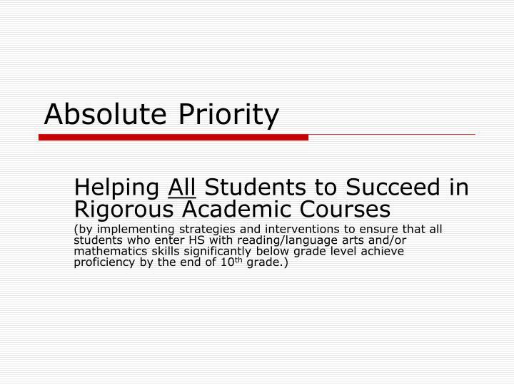 Absolute priority
