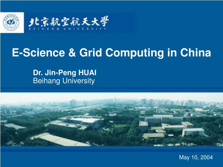 e science grid computing in china n.