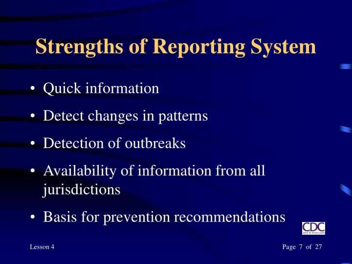 Strengths of Reporting System