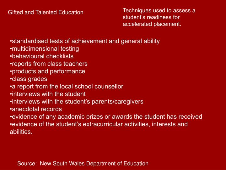 Techniques used to assess a student's readiness for accelerated placement.