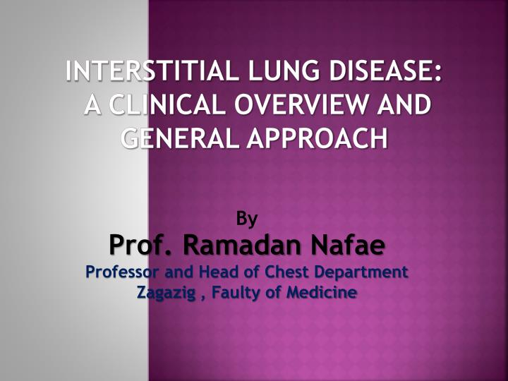 interstitial lung disease a clinical overview and general approach n.
