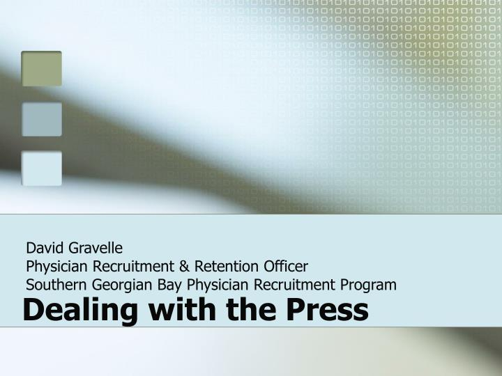 dealing with the press n.