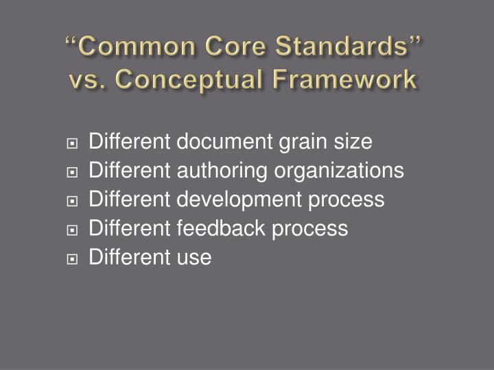 """Common Core Standards"" vs. Conceptual Framework"