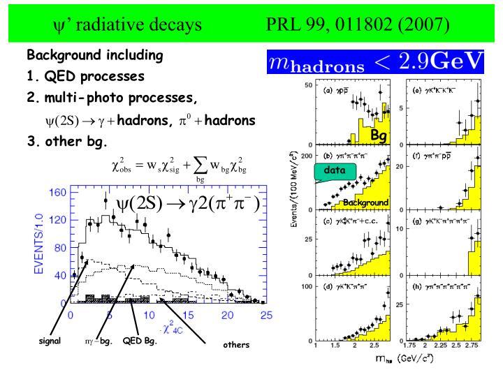 ' radiative decays             PRL 99, 011802 (2007)