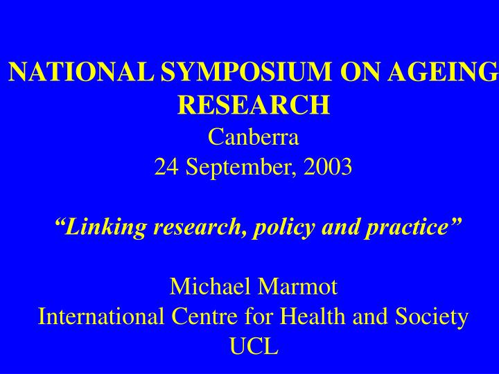 NATIONAL SYMPOSIUM ON AGEING RESEARCH