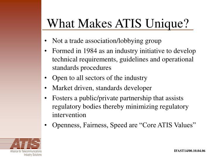 What Makes ATIS Unique?