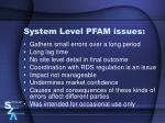 system level pfam issues