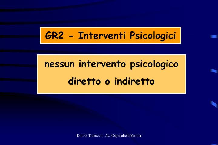 GR2 - Interventi Psicologici