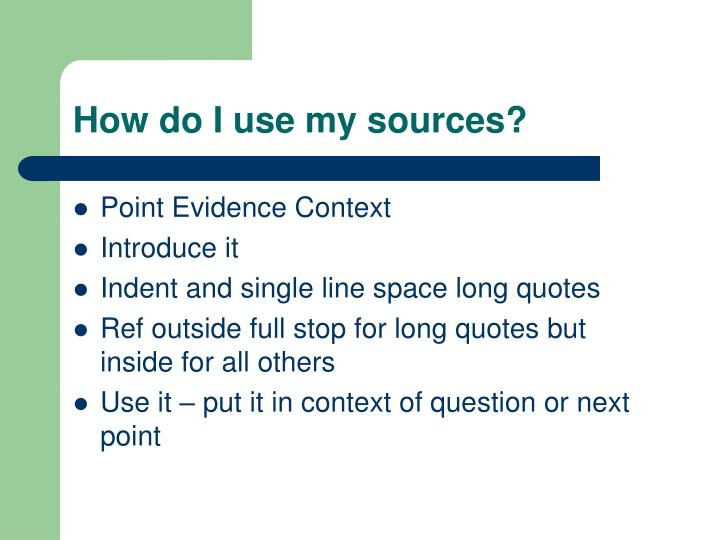 How do I use my sources?