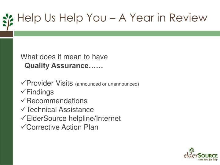 Help Us Help You – A Year in Review