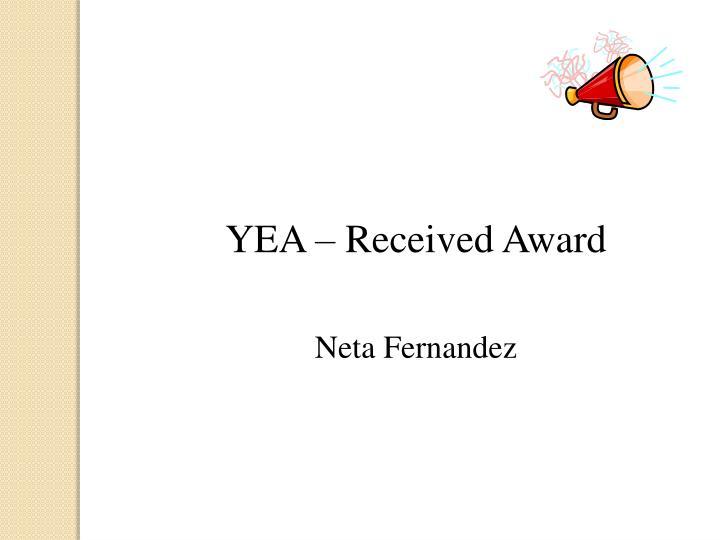YEA – Received Award