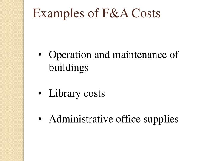 Examples of F&A Costs