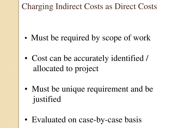 Charging Indirect Costs as Direct Costs