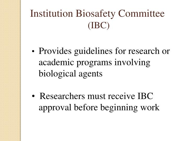 Institution Biosafety Committee