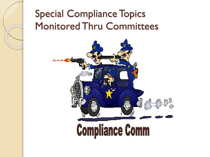Special Compliance Topics