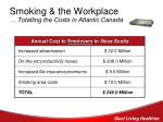 smoking the workplace totalling the costs in atlantic canada