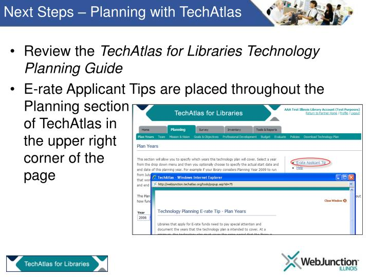Next Steps – Planning with TechAtlas