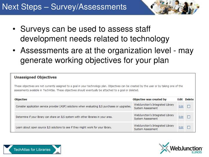 Next Steps – Survey/Assessments
