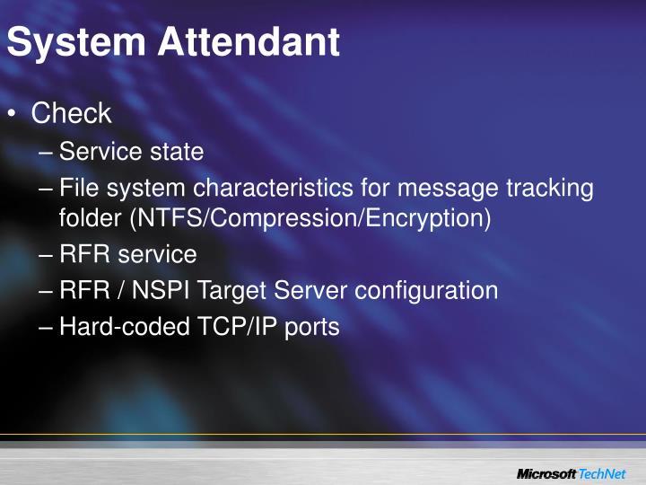 System Attendant